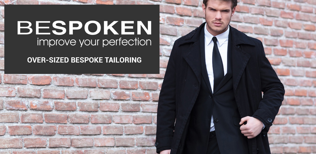 Over sized bespoke tailoring